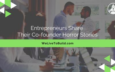 Entrepreneurs share their co-founder horror stories