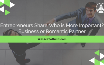 Entrepreneurs share who is more important: a business partner or a romantic partner