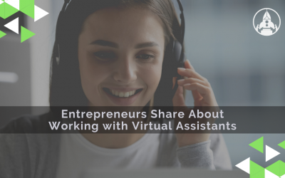 Entrepreneurs share about Working with Virtual Assistants